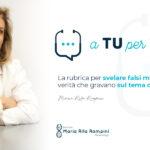 """""""A tu per tu"""" la Dott.ssa Rampini risponde alle domande sulla PMA"""